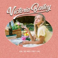 Victoria Bailey – Jesus, Red Wine e Patsy Cline